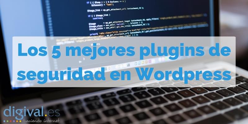 Los 5 mejores plugin de seguridad en WordPress