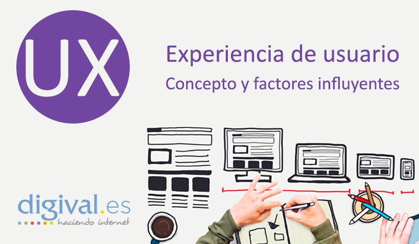 Concepto y factores influyentes de la Experiencia de Usuario UX